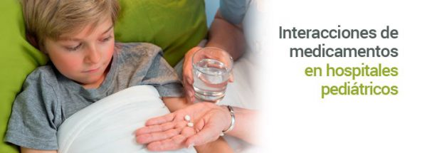 interacciones_de_medicamentos_en_hospitales_pedic3a1tricos-6871079