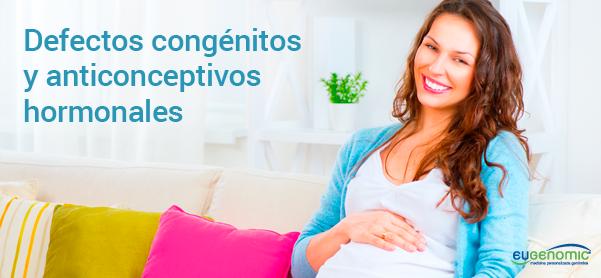 defectos_congc3a9nitos_y_anticonceptivos_hormonales-8621734