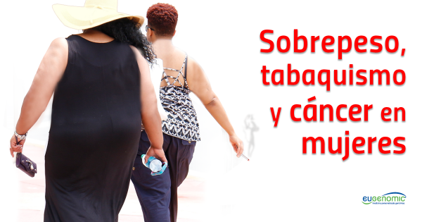 sobrepeso-tabaquismo-cancer-mujeres-600x315-8521569