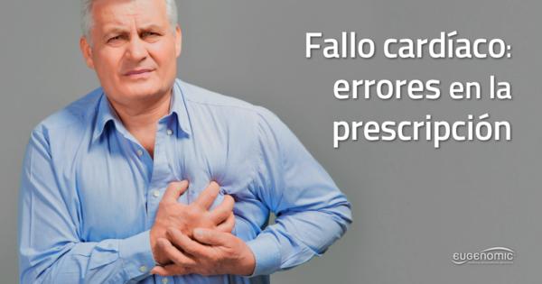 fallo-cardiaco-errores-prescripcion-600x315-3025434