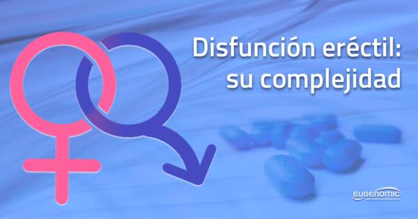 complejidad-disfuncion-erectil-600x315-6348560