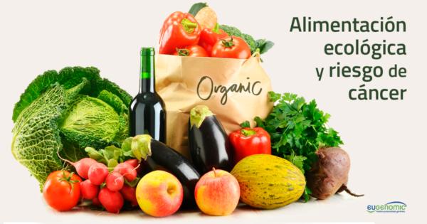 alimentacion-ecologica-riesgo-cancer-600x315-1061826